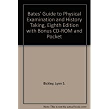 Bates' Guide to Physical Examination and History Taking, Eighth Edition with Bonus CD-ROM and Pocket Guide, Fourth Edition