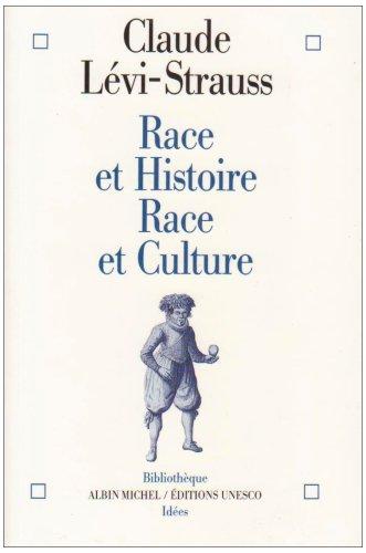 Race et Histoire - Race et Culture