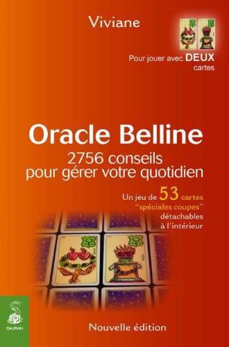 Oracle Belline : 2756 conseils pour gérer votre quotidien ou 2756 associations de 2 cartes (les coupes)