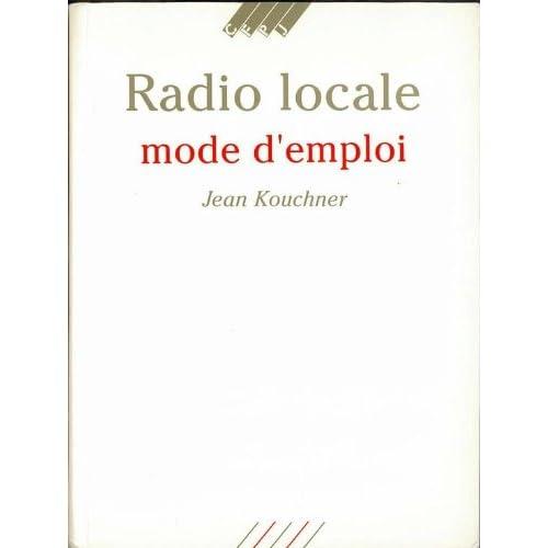 La radio locale : mode d'emploi