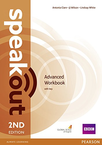 Speakout. Advanced. Workbook. With key. Per le Scuole superiori. Con espansione online