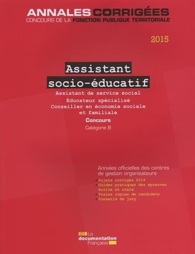 Assistant socio-éducatif 2015 - Concours sur titres. Catégorie B