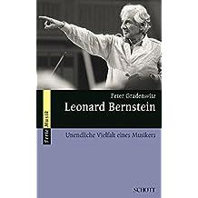 Leonard Bernstein: Unendliche Vielfalt eines Musikers (Serie Musik)