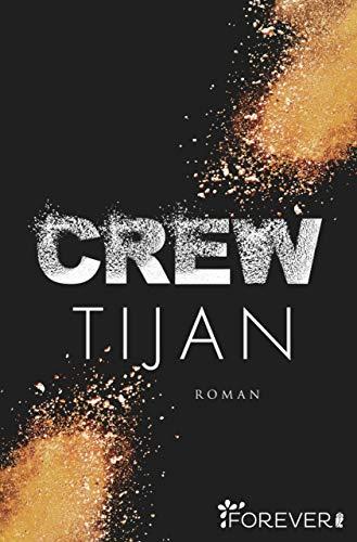 Crew (Wolf Crew 1) von [Tijan]