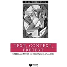 Text, Context, Pretext: Critical Isssues in Discourse Analysis