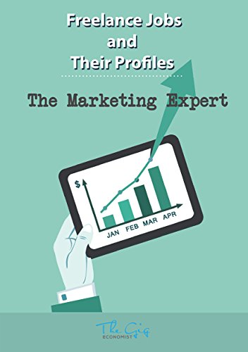 Freelance Jobs and their Profiles: The Freelance Online Marketing Expert (Freelance Careers Book 7) (English Edition)