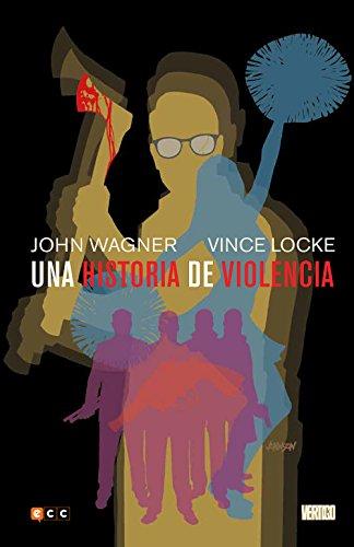 Descargar Libro Una historia de violencia de John Wagner