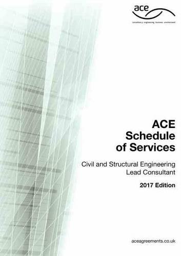 ACE Schedule of Services Civil and Structural Engineering Lead Consultant (Ace Engineering)