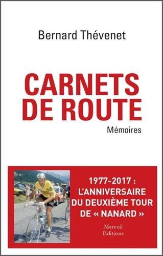 CARNETS DE ROUTE. MEMOIRES CYCLISTES