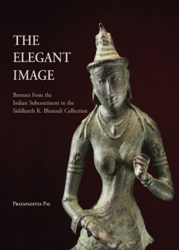 The Elegant Image: Bronzes from the Indian Subcontinent in the Siddharth K. Bhansali Collection por Pratapaditya Pal