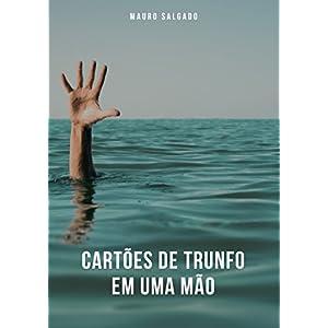 Cartões de trunfo em uma mão (Portuguese Edition)