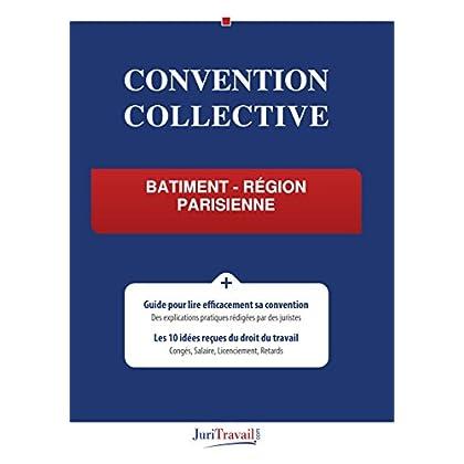 Convention Collective - Bâtiment - Région parisienne