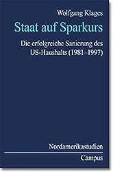 Staat auf Sparkurs: Die erfolgreiche Sanierung des US-Haushalts (1981-1997)