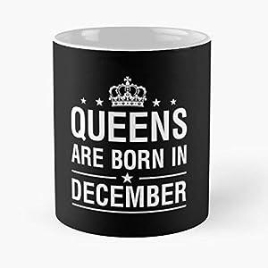 Queens Are Born In December Gift Birthday - Best 11 oz Kaffee-Becher - Tasse Kaffee Motive