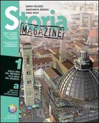 Storia magazine. Per le Scuole superiori: 1