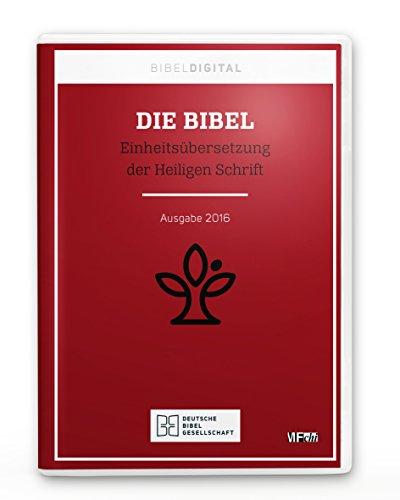 Die Bibel - Einheitsübersetzung der Heiligen Schrift: Ausgabe 2016 (BIBELDIGITAL)