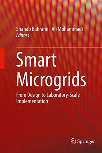 Smart Microgrids: From Design to Laboratory-Scale Implementation (English Edition)