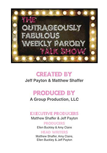 The Outrageously Fabulous Weekly Parody Talk Show Episode 103
