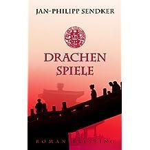 Drachenspiele von Sendker. Jan-Philipp (2009) Gebundene Ausgabe