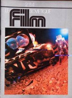 FILM SOVIETIQUE du 01/02/1984 - LE FILM SOVIETIQUE.