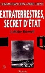 Extraterrestres : Secret d'État, l'affaire Roswell