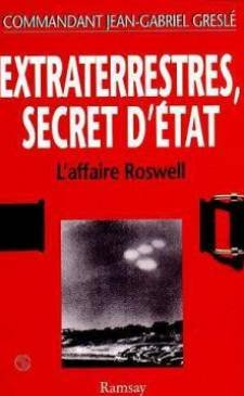 Extraterrestres : Secret d'tat, l'affaire Roswell