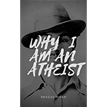 Why I am an Atheist