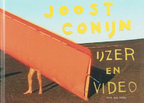 Joost Conijn: Iron and Video por Joost Conijn