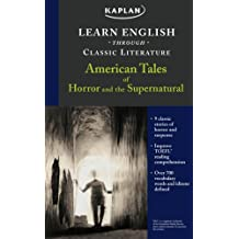 American Tales of Horror and the Supernatural (Learn English Through Classic Literature)