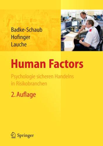 Human Factors: Psychologie sicheren Handelns in Risikobranchen