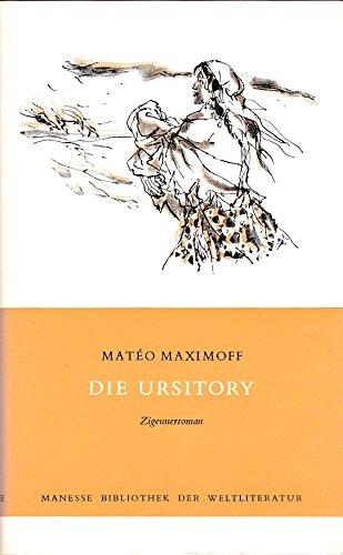 Die Ursitory. Ein Zigeunerroman