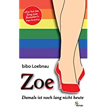 Zoe: Damals ist noch lang nicht heute