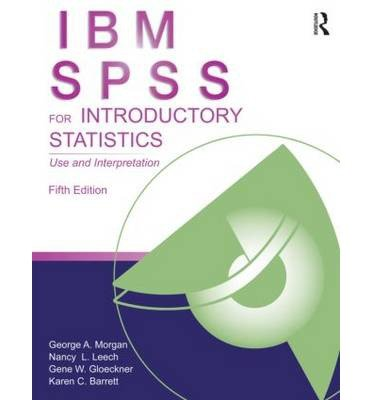 IBM SPSS for Introductory Statistics Use and Interpretation, Fifth Edition by Barrett, Karen C. ( AUTHOR ) Aug-14-2012 Paperback