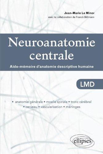 Neuroanatomie Centrale Aide-Mmoire d'Anatomie Descriptive Humaine LMD