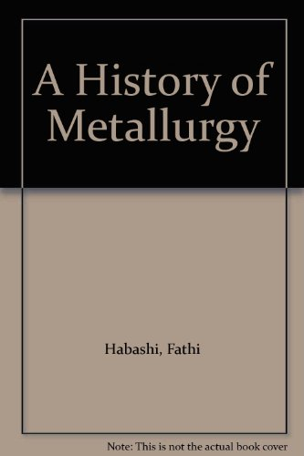 A History of Metallurgy