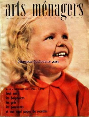 ARTS MENAGERS [No 141] du 01/09/1941 - MORALITES MENAGERES PAR AUCLAIR - AMENAGEMENT PAR PAJOT - AMEUBLEMENT PAR DANGLES-DEFRANCE - CHAUFFAGE PAR HUET - COMMENT FAIRE PAR MONNIER - COTE CUISINE PAR M.L. CORDILLOT - EAU-HYDROTHERAPIE - HERVE DE LOOZE - ENFANTS - EQUIPEMENT MENAGER - L. MEREAU - FLEURS ET PLANTES - LEPLATRE - MODE - M.JOSE LEPICARD - M. ASTRUC par Collectif