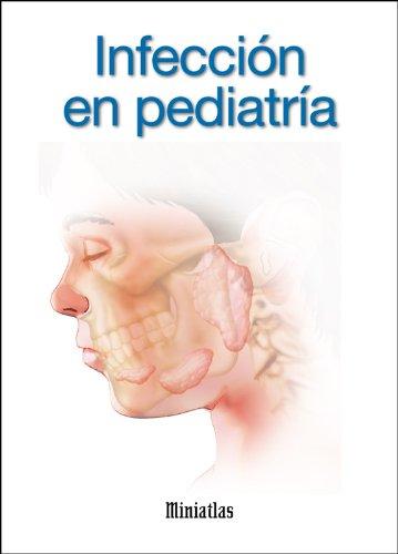 Miniatlas Infección en pediatría por Luis Raúl Lépori