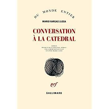 Conversation à La Catedral