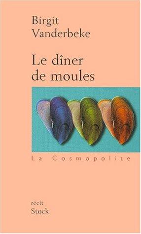 Le dîner de moules par Birgit Vanderbeke
