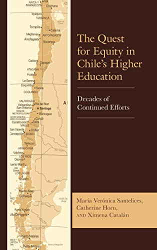 Descargar PDF Gratis The Quest for Equity in Chile's Higher Education: Decades of Continued Efforts