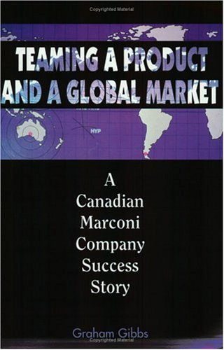 Teaming a Product and a Global Market: Canadian Marconi Success Story (Library of Flight)