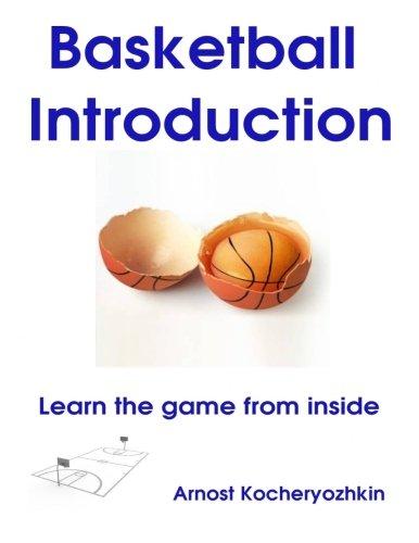 Basketball Introduction: Learn the game from inside por Arnost Kocheryozhkin