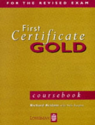 First Certificate Gold: Coursebook (FCE)