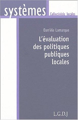 L'évaluation des politiques publiques locales par Danièle Lamarque