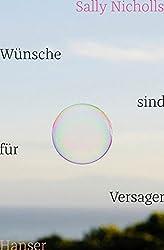 Wünsche sind für Versager (German Edition)