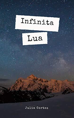Infinita Lua (Portuguese Edition)