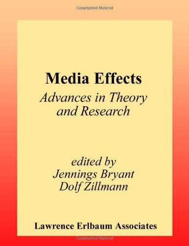 Media Effects: Advances in Theory and Research (Routledge Communication Series) (2002-02-01)