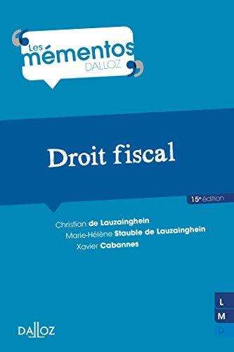 Droit fiscal - 15e éd.: Mémentos par Christian de Lauzainghein