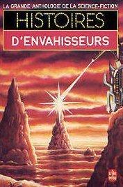 Histoires d'envahisseurs - La grande anthologie de la science-fiction