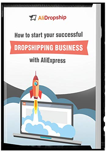 How To Start Your Successful Dropshipping Business With Aliexpress In Africa.: Dropshipping Business In Africa (English Edition)